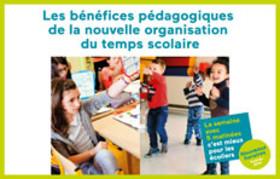 Rentrée 2014 : Les bénéfices pédagogiques de la nouvelle organisation du temps scolaire
