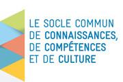 Le socle commun de connaissances, de compétences et de culture