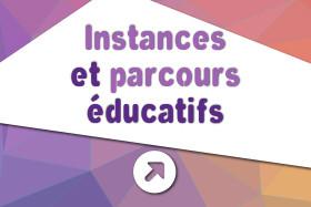 Instances et parcours éducatifs
