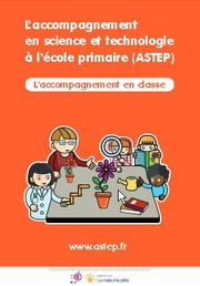L'accompagnement en science et technologie à l'école primaire (ASTEP)